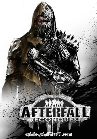 دانلود بازی Afterfall Reconquest EP1 برای PC |‌ سافت زیپ